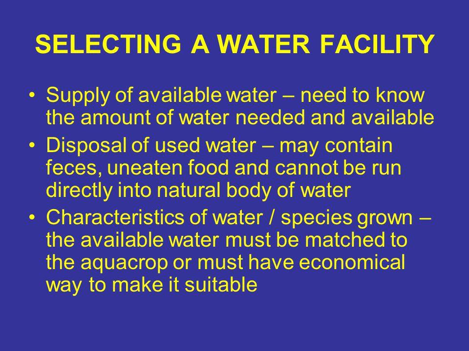 SELECTING A WATER FACILITY