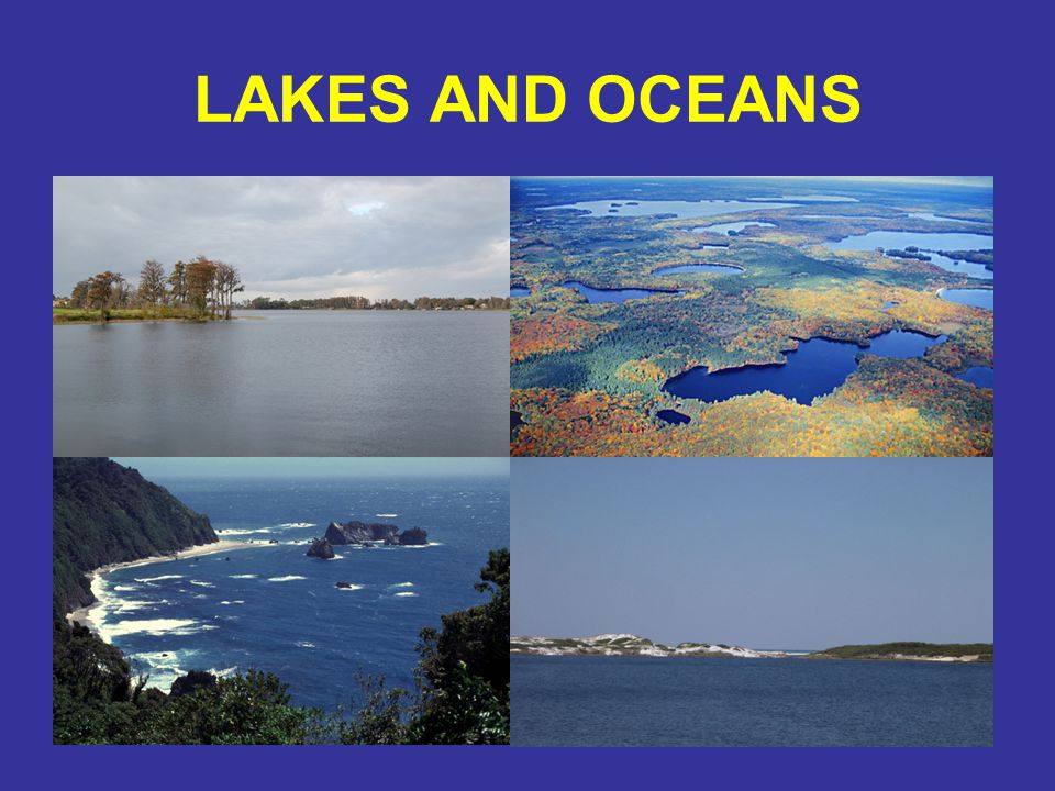LAKES AND OCEANS