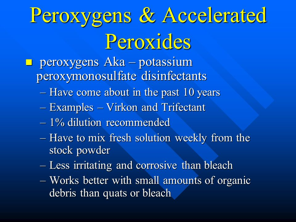 Peroxygens & Accelerated Peroxides