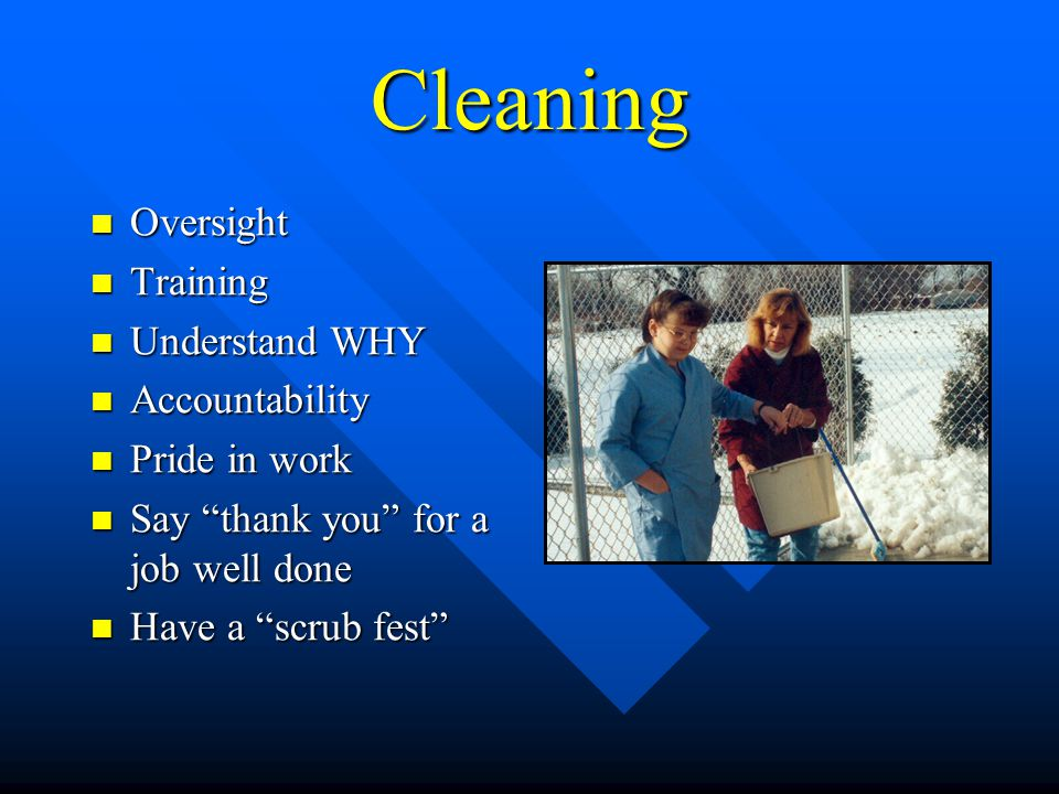 Cleaning Oversight Training Understand WHY Accountability