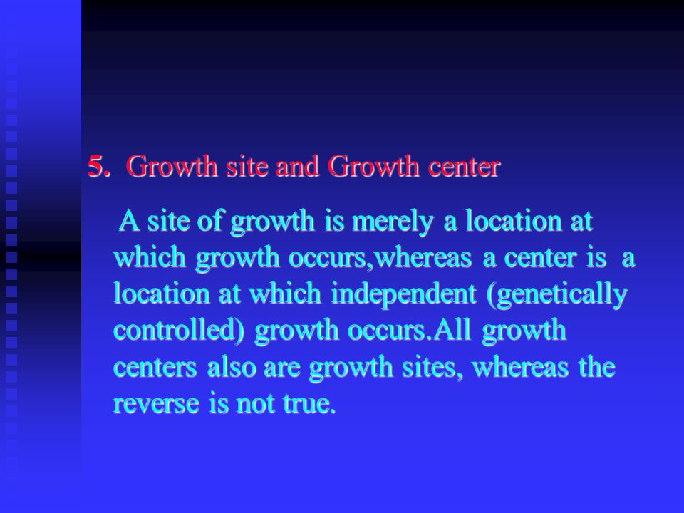 5. Growth site and Growth center