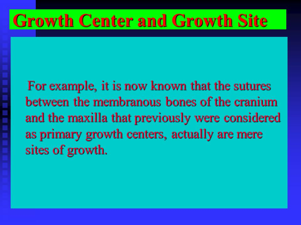 Growth Center and Growth Site