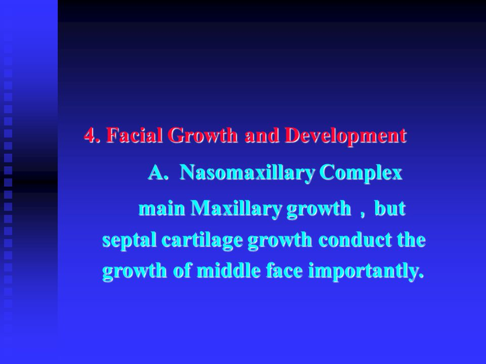 4. Facial Growth and Development