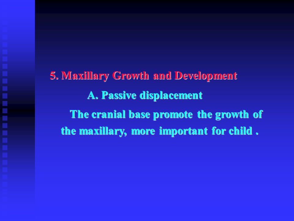 5. Maxillary Growth and Development