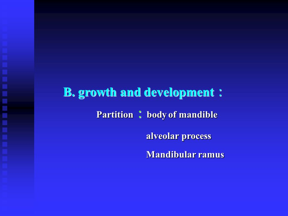 B. growth and development: