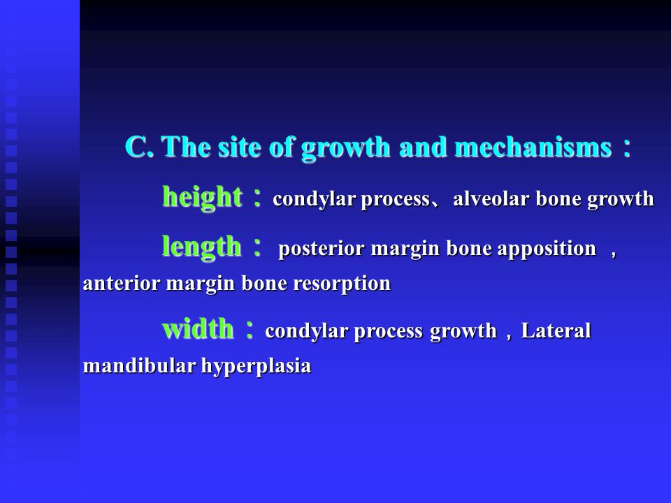 C. The site of growth and mechanisms:
