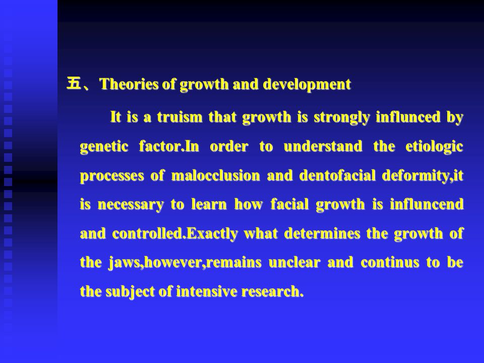 五、Theories of growth and development