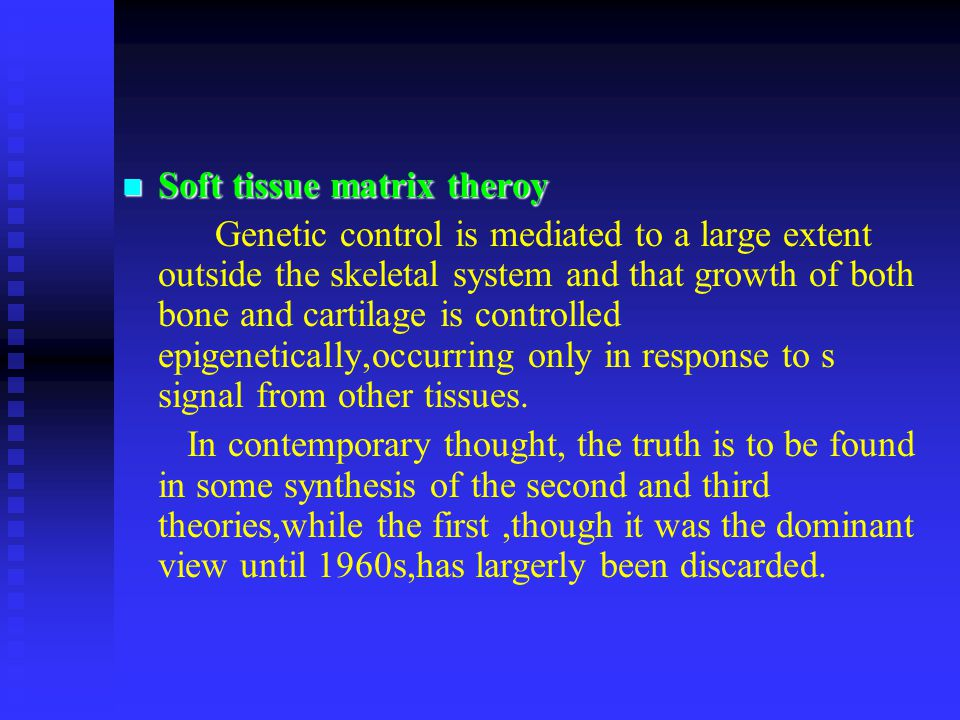 Soft tissue matrix theroy