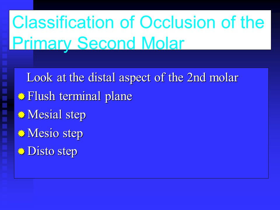 Classification of Occlusion of the Primary Second Molar