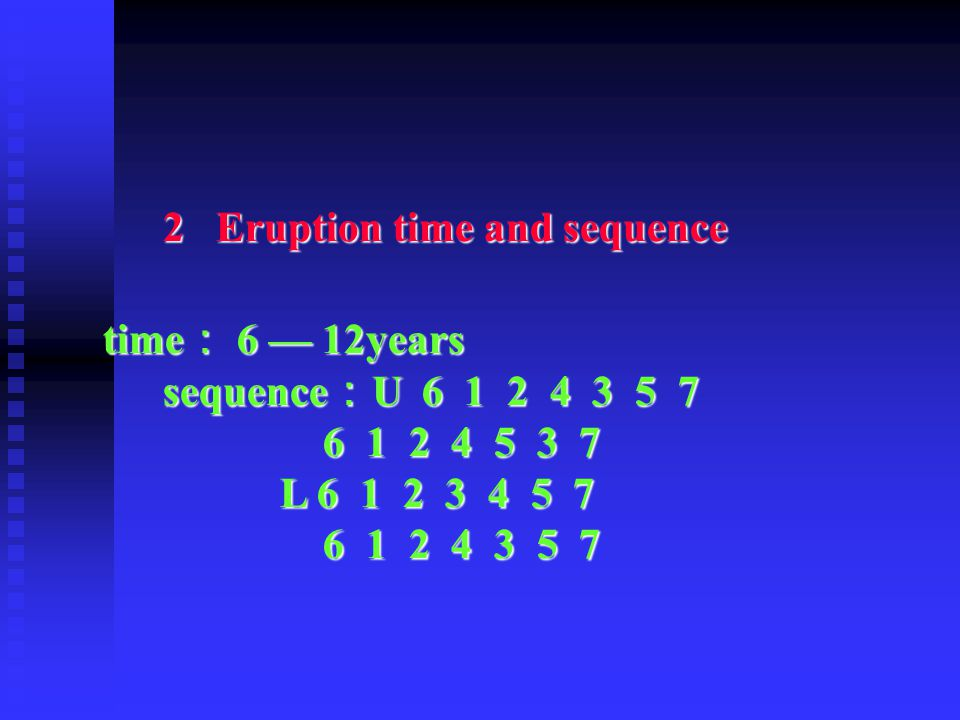 2 Eruption time and sequence