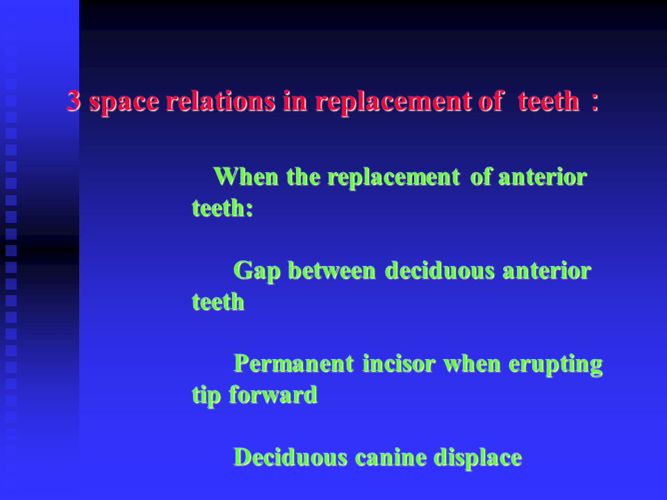 3 space relations in replacement of teeth: