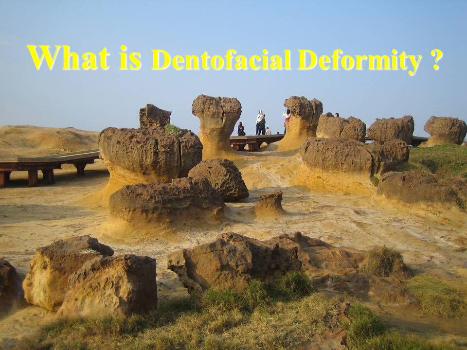 What is Dentofacial Deformity