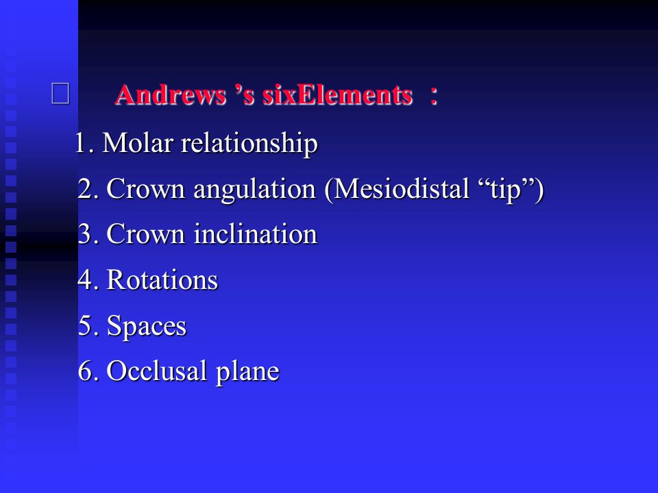 ⑵ Andrews 's sixElements :