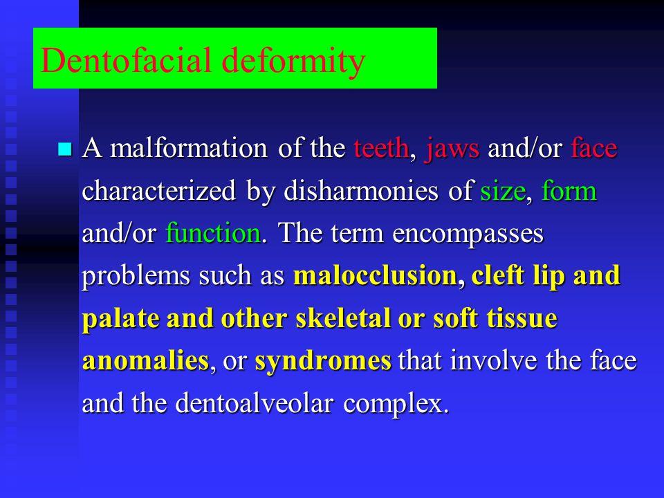 Dentofacial deformity