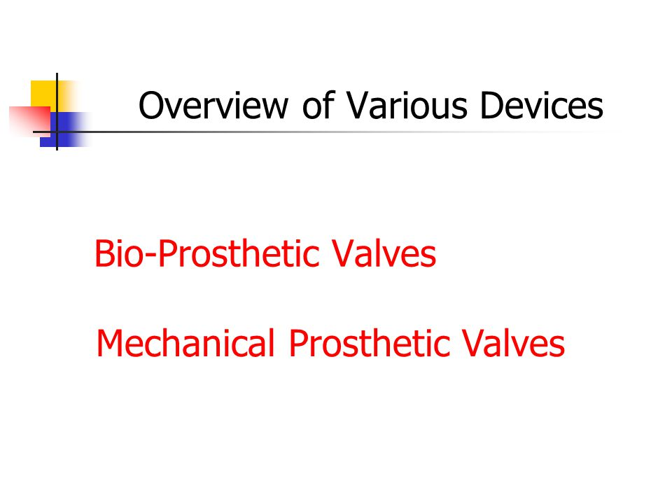 Overview of Various Devices