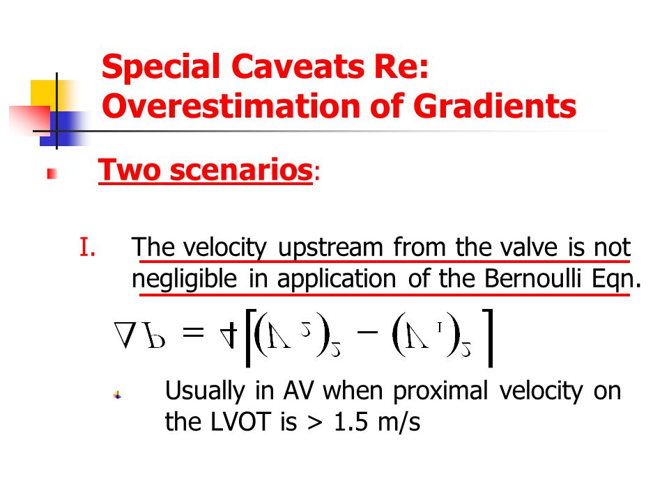 Special Caveats Re: Overestimation of Gradients