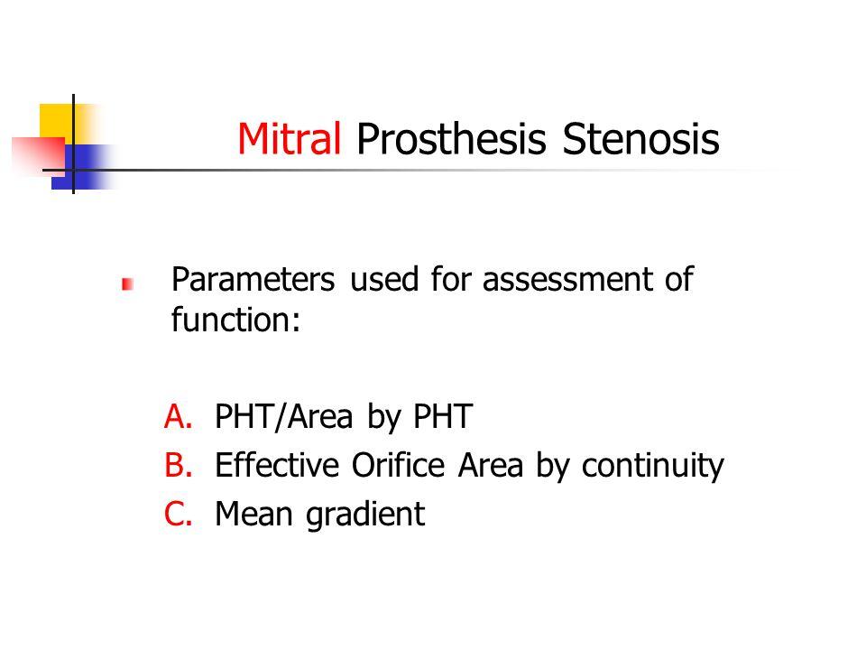 Mitral Prosthesis Stenosis