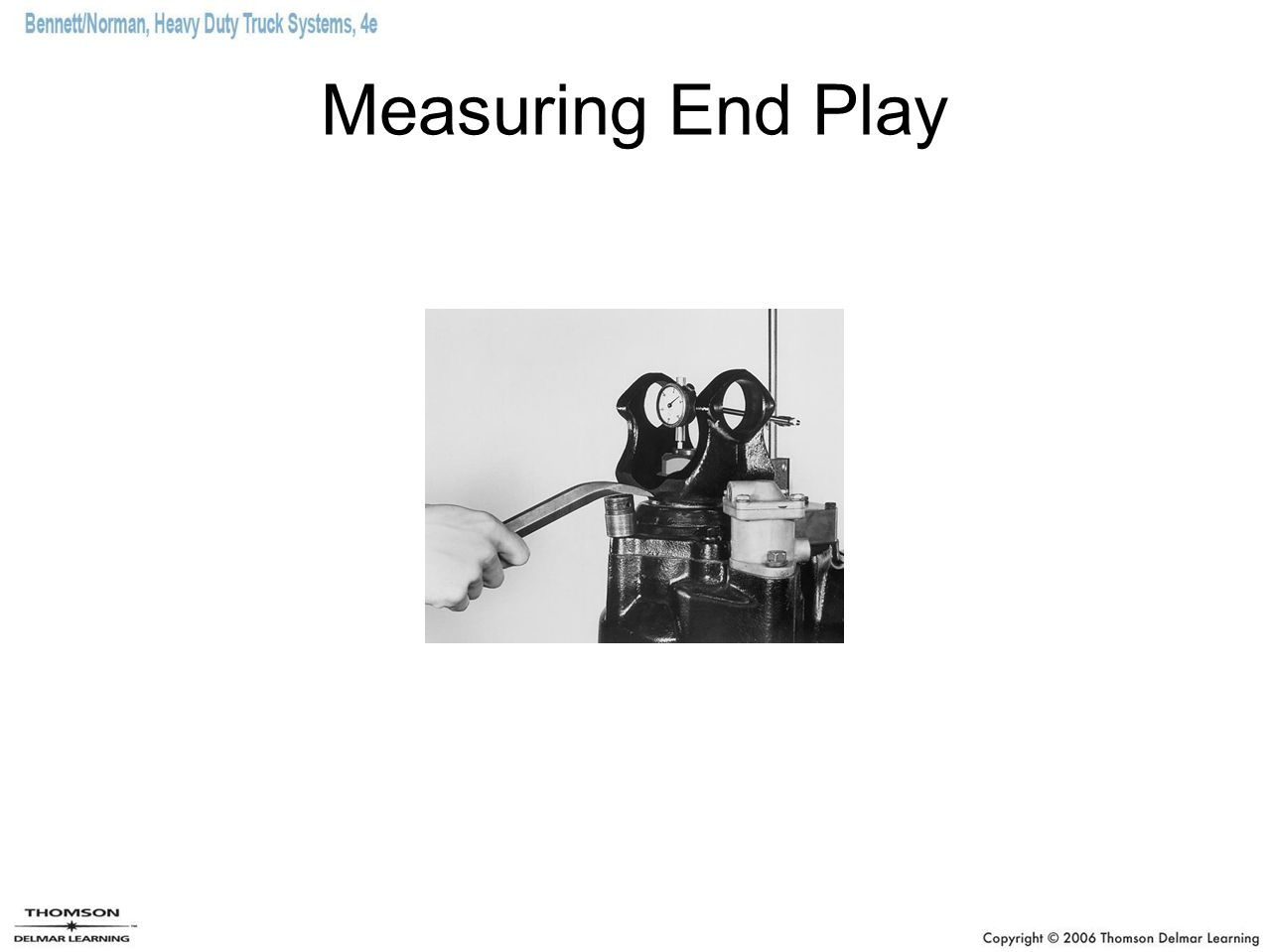 Measuring End Play