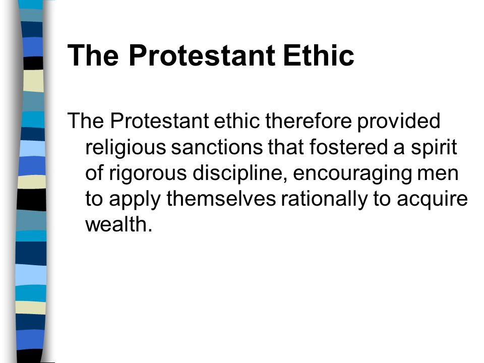 The Protestant Ethic