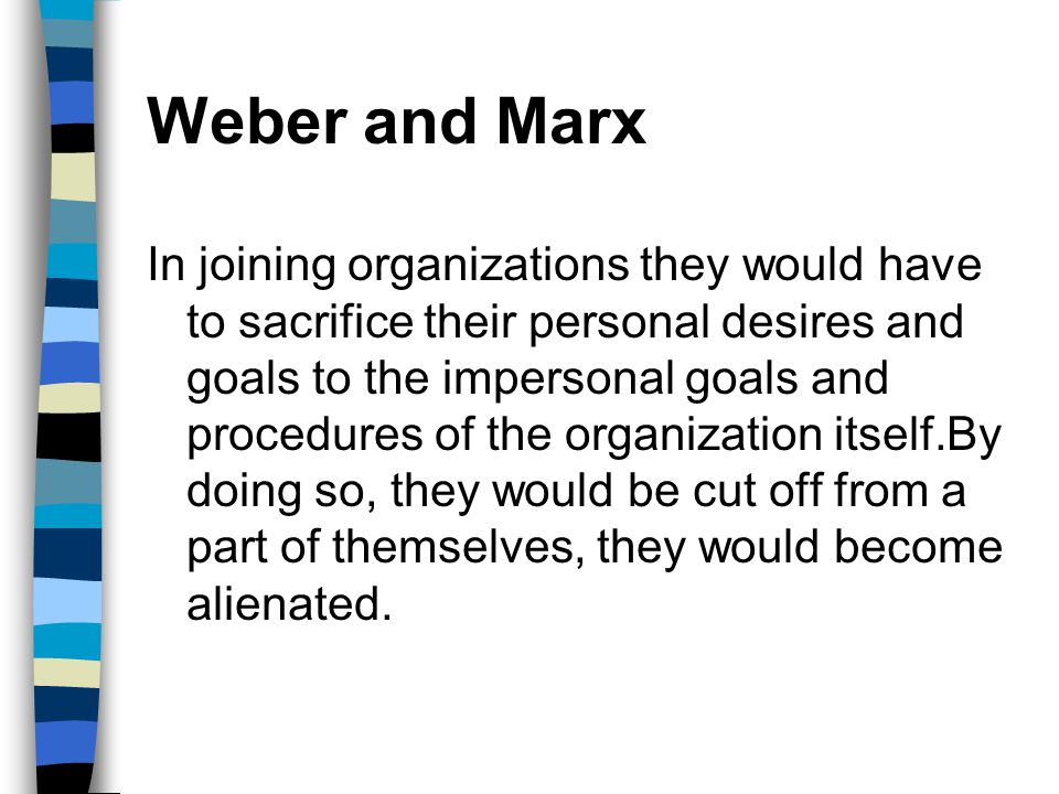 Weber and Marx