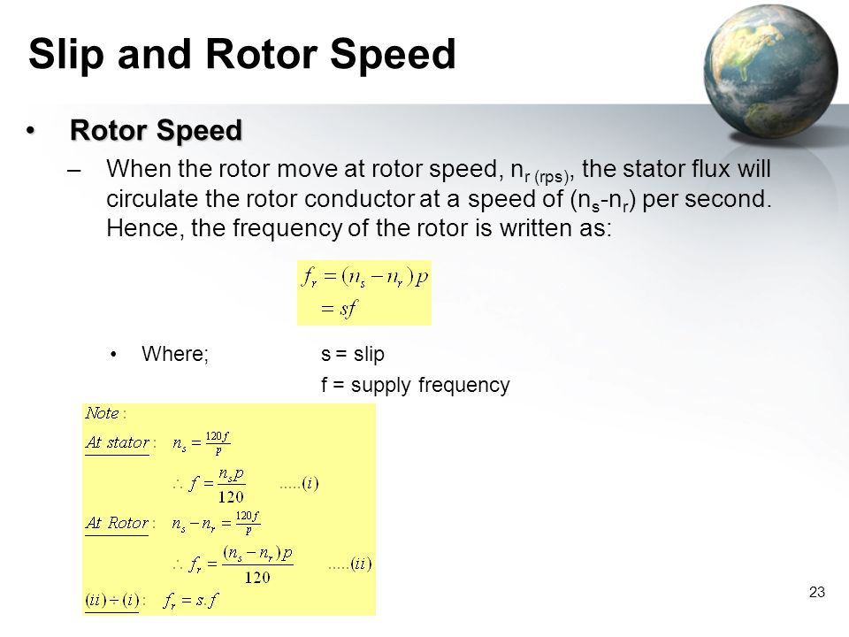 Slip and Rotor Speed Rotor Speed
