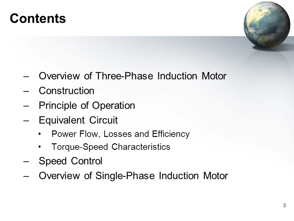 Contents Overview of Three-Phase Induction Motor Construction