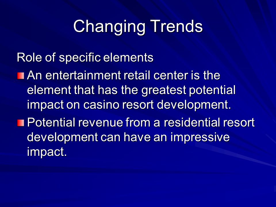 Changing Trends Role of specific elements