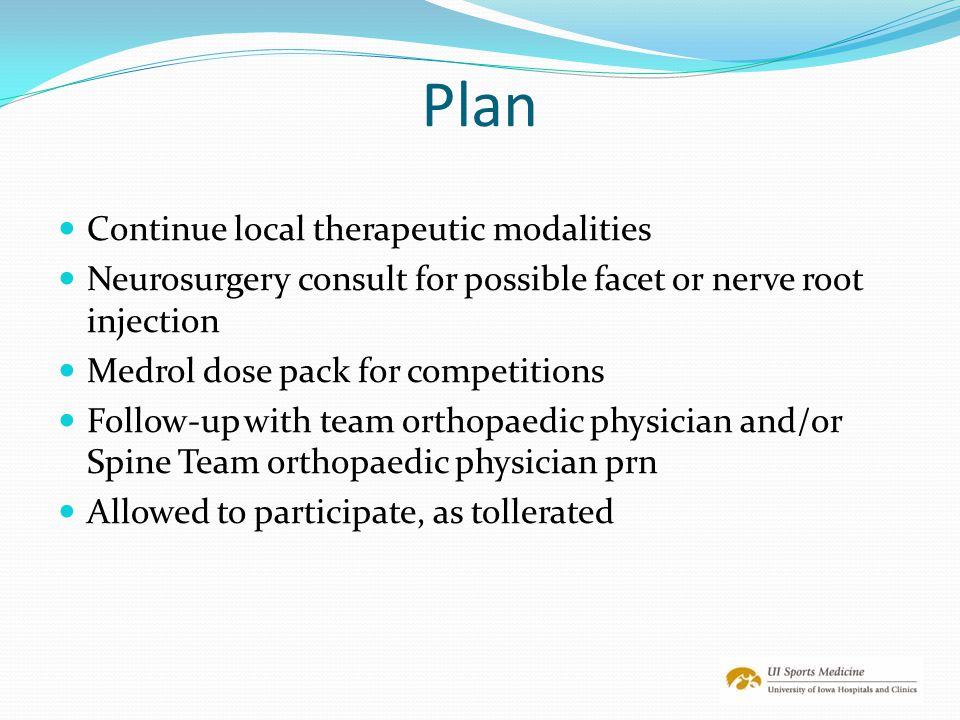 Plan Continue local therapeutic modalities