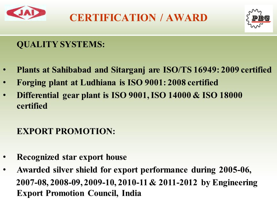 CERTIFICATION / AWARD QUALITY SYSTEMS:
