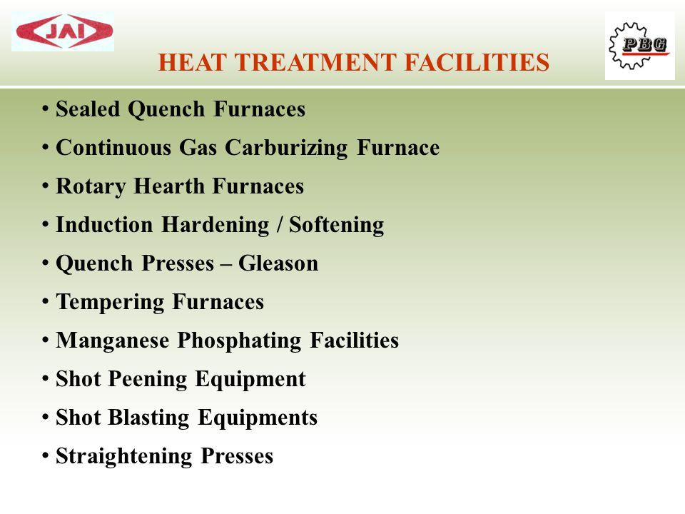 HEAT TREATMENT FACILITIES