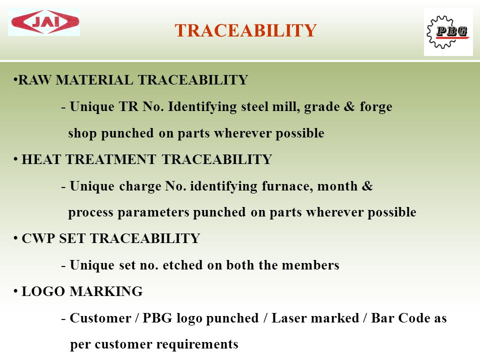 TRACEABILITY RAW MATERIAL TRACEABILITY