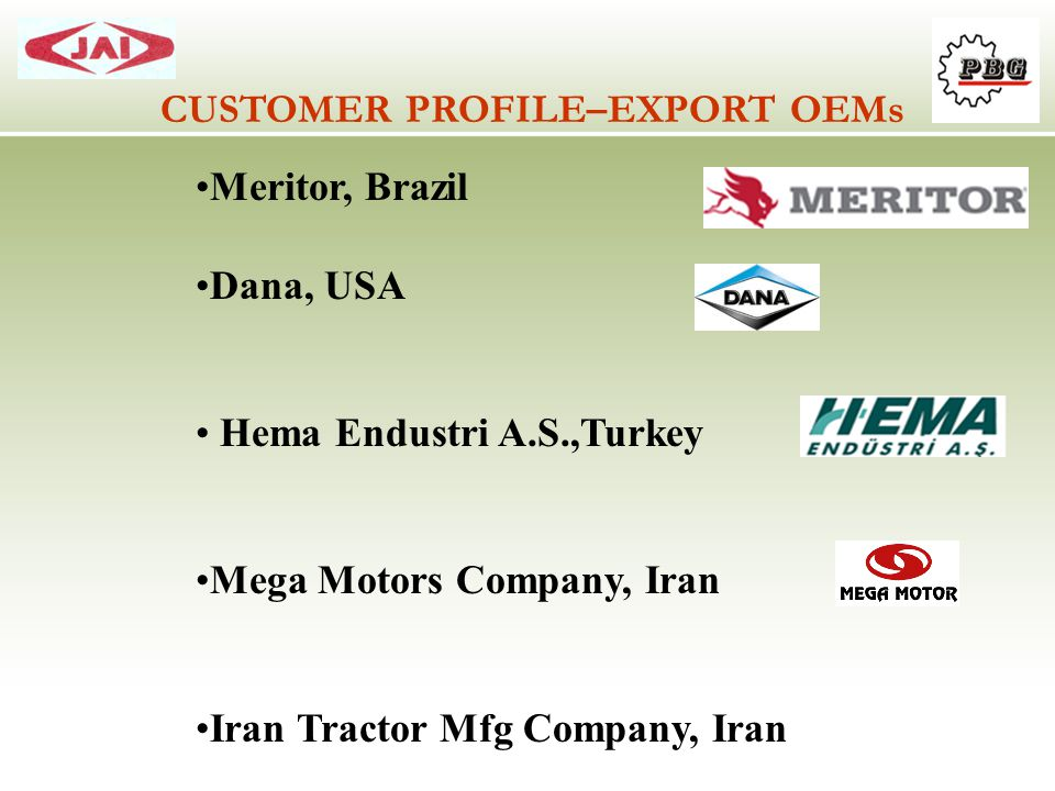 CUSTOMER PROFILE–EXPORT OEMs