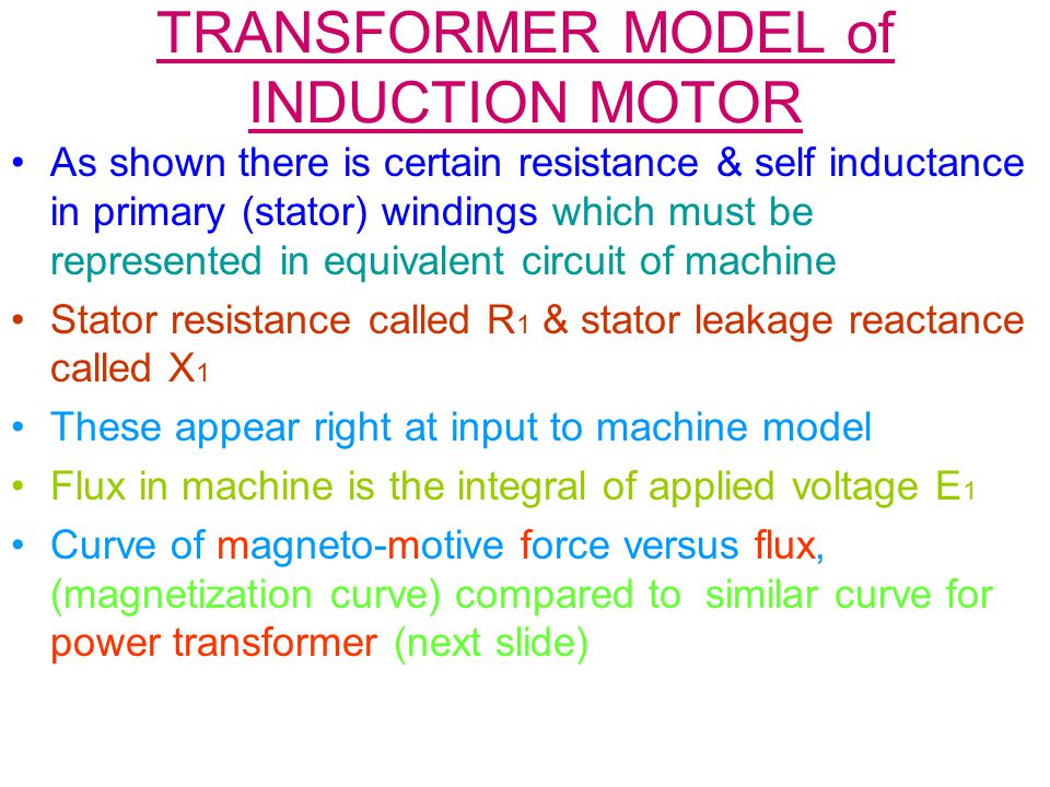 TRANSFORMER MODEL of INDUCTION MOTOR