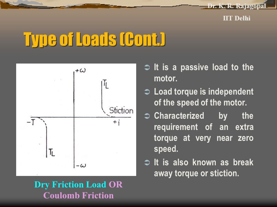 Dry Friction Load OR Coulomb Friction