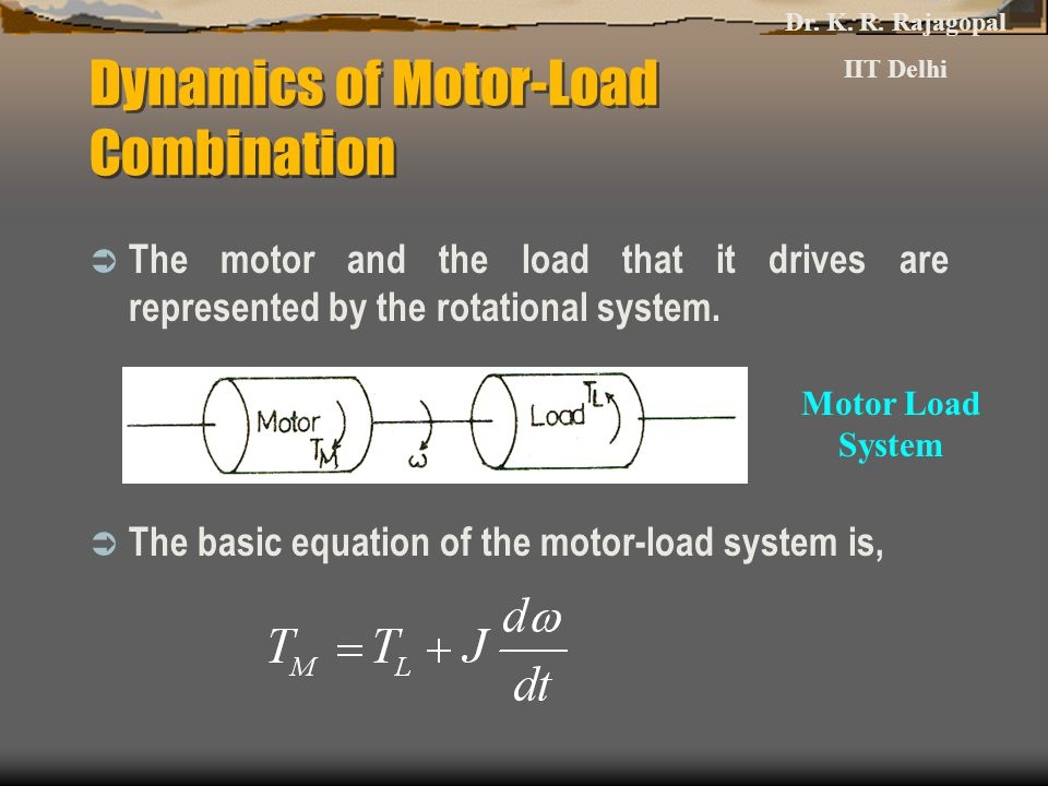 Dynamics of Motor-Load Combination