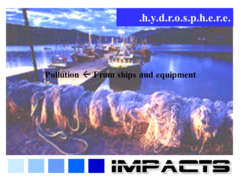 Pollution  From ships and equipment