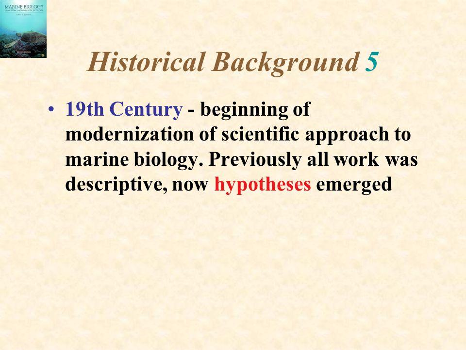 Historical Background 5
