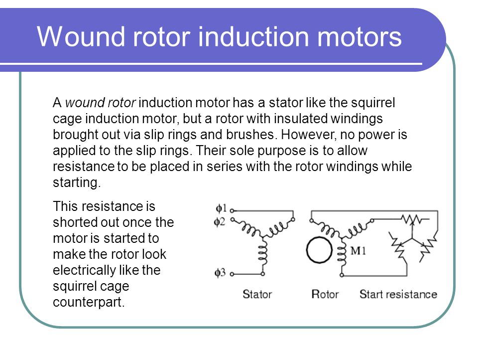 Wound rotor induction motors