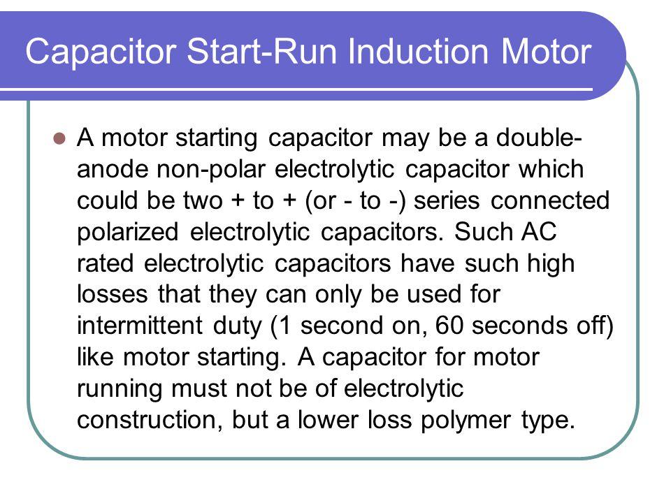 Capacitor Start-Run Induction Motor