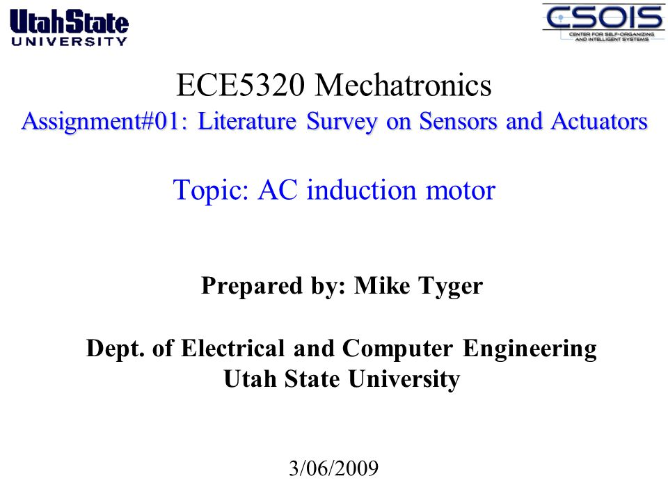Prepared by: Mike Tyger Dept. of Electrical and Computer Engineering