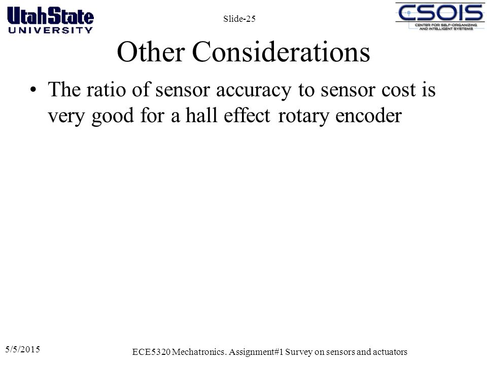 ECE5320 Mechatronics. Assignment#1 Survey on sensors and actuators