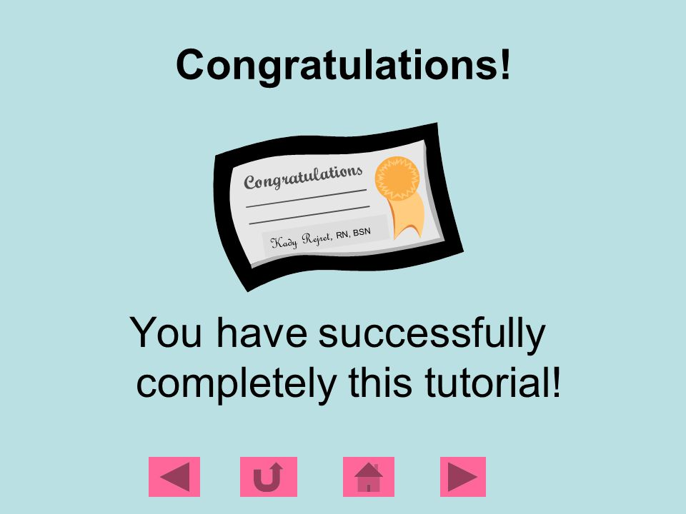 You have successfully completely this tutorial!