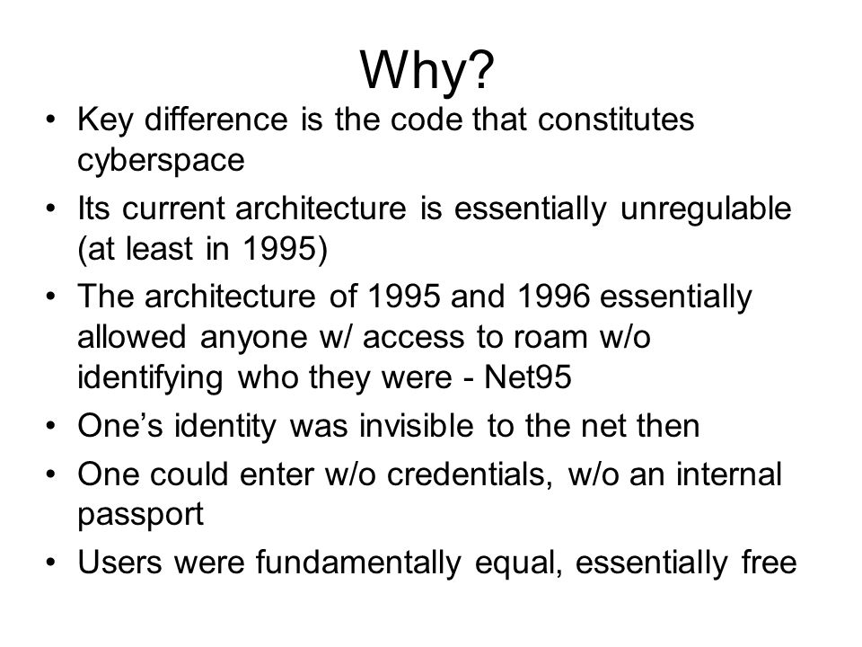 Why Key difference is the code that constitutes cyberspace
