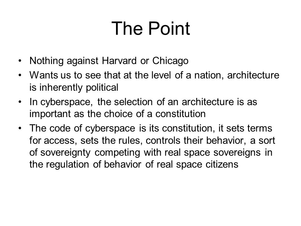 The Point Nothing against Harvard or Chicago