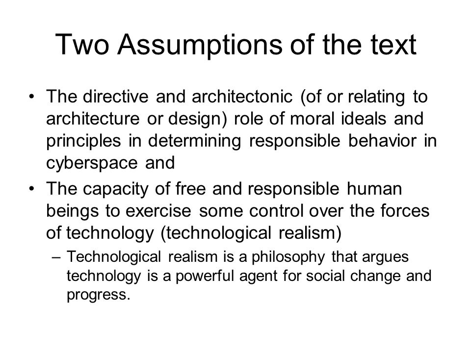 Two Assumptions of the text
