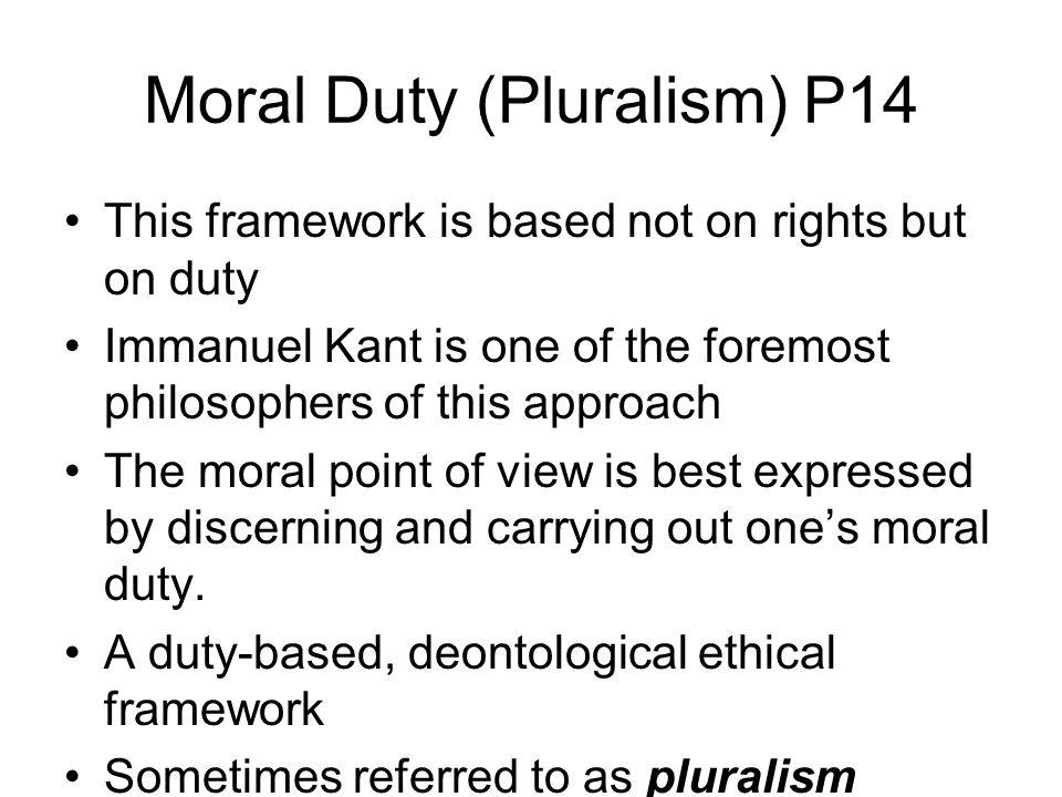Moral Duty (Pluralism) P14