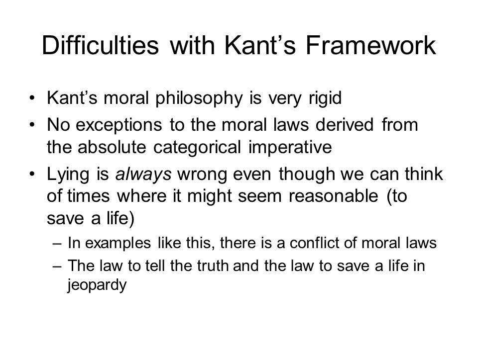 Difficulties with Kant's Framework