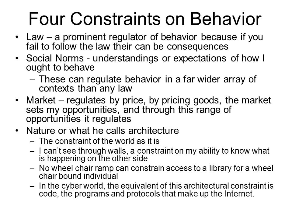 Four Constraints on Behavior