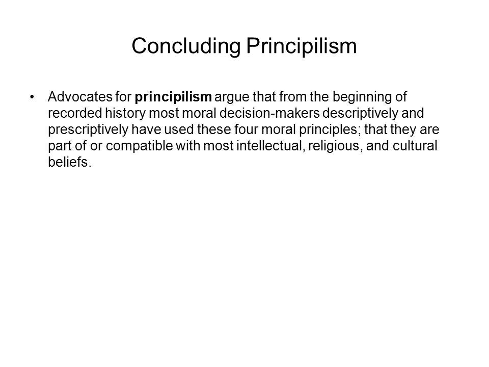 Concluding Principilism