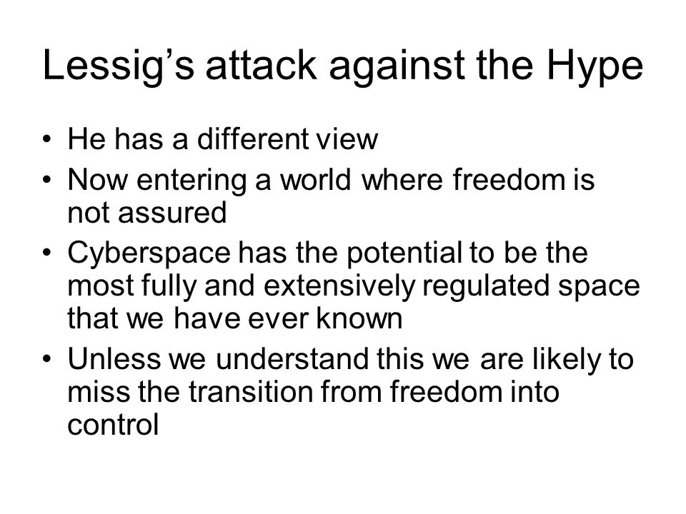Lessig's attack against the Hype